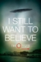 I Still Want To Believe #2
