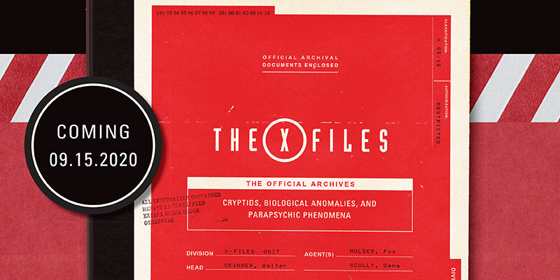 The X-Files: The Official Archives - Esce il libro con i fascicoli dei casi di Mulder e Scully